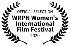 OFFICIAL SELECTION - WRPN Womens International Film Festival - 2020